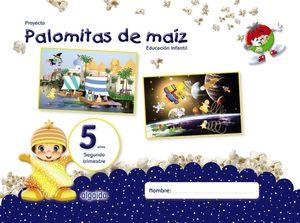 PROYECTO PALOMITAS DE MAIZ 5 AÑOS 2ºTRIMESTRE EDUCACIÓN INFANTIL