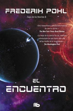 EL ENCUENTRO (LA SAGA DE LOS HEECHEE 3)