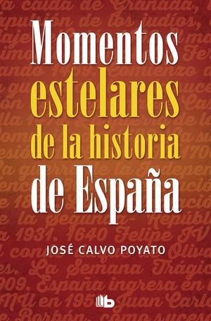 MOMENTOS ESTELARES DE LA HISTORIA DE ESP
