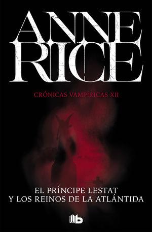 PRINCIPE LESTAT Y LOS REINOS DE ATLANTI
