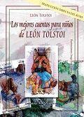 LOS MEJORES CUENTOS PARA NIÑOS DE LEÓN TOLSTOI