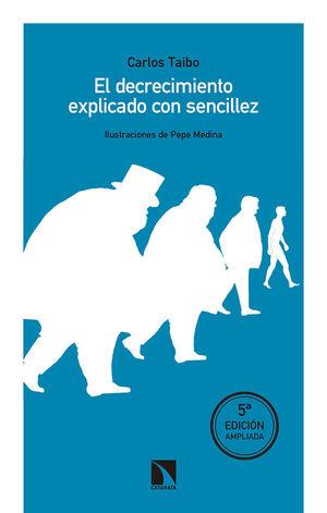 DECRECIMIENTO EXPLICADO CON SENCILLEZ, EL.(MAYOR)