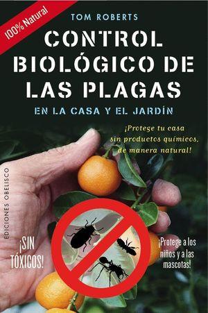 CONTROL BIOLÓGICO DE LAS PLAGAS EN LA CASA Y EL JARDÍN