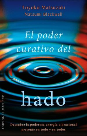 EL PODER CURATIVO DEL HADO