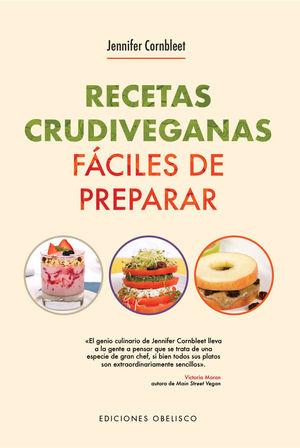 RECETAS CRUDIVEGANAS FACILES DE PREPARAR PARA 1 Y 2 RACIONE