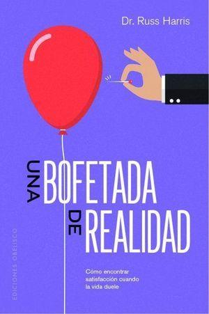 BOFETADA DE REALIDAD, UNA