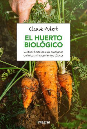 EL HUERTO BIOLOGICO