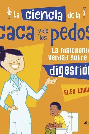 109.CIENCIA DE CACA Y PEDOS:MALOLIENTE VERDAD DIGESTION