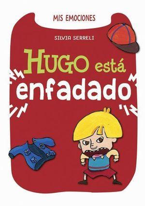 HUGO ESTA ENFADADO