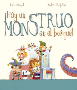 HAY UN MONSTRUO EN EL BOSQUE!