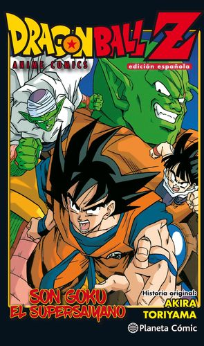 DRAGON BALL Z ANIME COMIC SON GOKU EL SUPERSAIYANO. EDICIÓN ESPAÑ