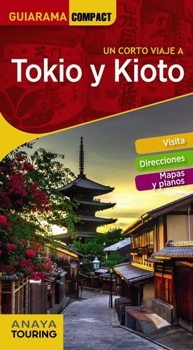 TOKIO Y KIOTO