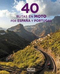 40 RUTAS EN MOTO POR ESPAÑA