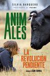 ANIMALES. LA REVOLUCION PENDIENTE