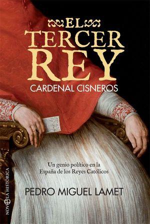 EL TERCER REY. CARDENAL CISNEROS