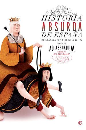 HISTORIA ABSURDA DE ESPAÑA (BOLSILLO 191)