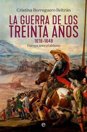 GUERRA DE LOS TREINTA AÑOS, LA (1618-1648)