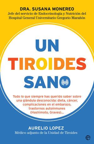 UN TIROIDES SANO