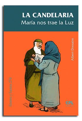 LA CANDELARIA, MARIA NOS TRAE LA LUZ