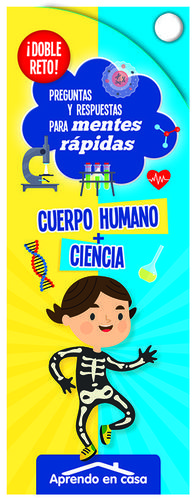 CUERPO HUMANO+CIENCIA:DOBLE RETO.(PREG.RESP.MENTES