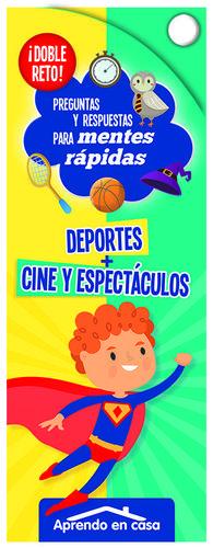 DEPORTES+CINE Y ESPECTACULOS:DOBLE RETO.(PREG.RESP