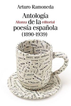 ANTOLOGÍA DE LA POESIA ESPAÑOLA 1890-1939