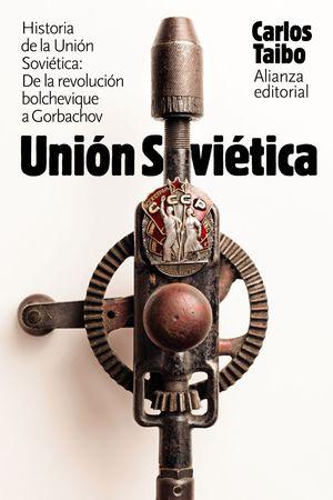 HISTORIA DE LA UNIÓN SOVITICA