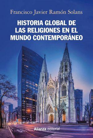 HISTORIA GLOBAL DE LAS RELIGIONES EN EL MUNDO CONTEMPORANEO