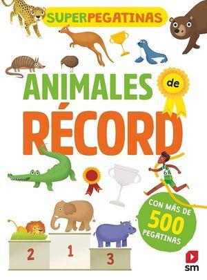 ANIMALES DE RECORD