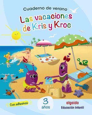 VAC LA VACACIONES DE KRIS Y KROC 3 AÑOS