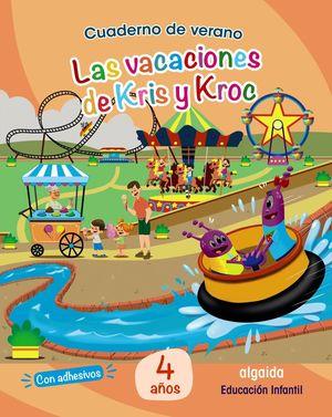 VAC LA VACACIONES DE KRIS Y KROC 4 AÑOS