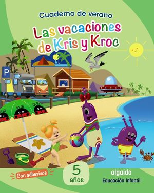 VAC LA VACACIONES DE KRIS Y KROC 5 AÑOS
