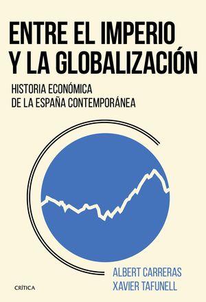 ENTRE EL IMPERIO Y LA GLOBALIZACION
