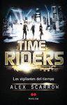 TIME RIDERS VIGILANTES DEL TIEMPO