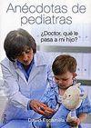 ANECDOTAS DE PEDIATRAS