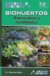 BIOHUERTOS AGRICULTURA ECOLOGICA