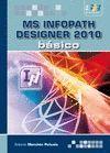MICROSOFT INFOPATH DESIGNER 2010. BÁSICO