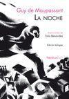 LA NOCHE / LA NUIT