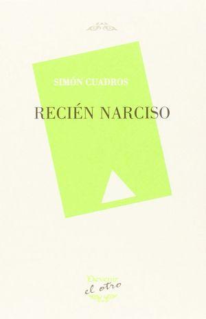 RECIÉN NARCISO