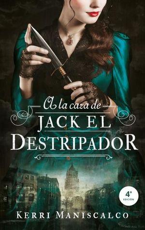 A LA CAZA DE JACK EL DESTRIPADOR