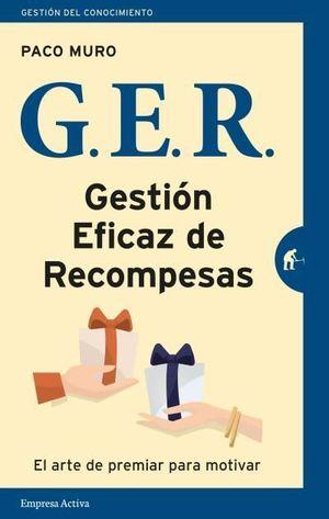 GER GESTIÓN EFICAZ DE LAS RECOMPENSAS