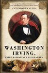 WASHINGTON IRVING, ENTRE MANHATTAN Y LA ALHAMBRA