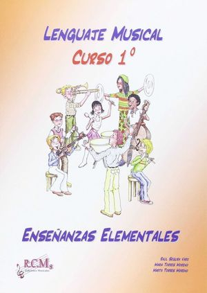 LENGUAJE MUSICAL, 1 ENSEÑANZAS ELEMENTALES