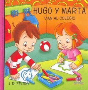 HUGO Y MARTA VAN AL COLEGIO