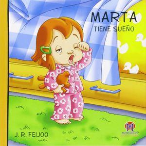 MARTA TIENE SUEÑO