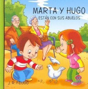 MARTA Y HUGO ESTÁN CON SUS ABUELOS