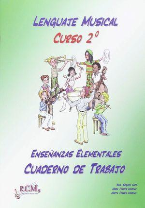 LENGUAJE MUSICAL, GRADO ELEMENTAL, 2 . CUADERNO DE TRABAJO