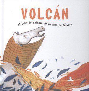 VOLCÁN.EL CABALLO SALVAJE DE LA ISLA DE SÁLVORA