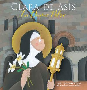 CLARA DE ASIS - LA DAMA POBRE