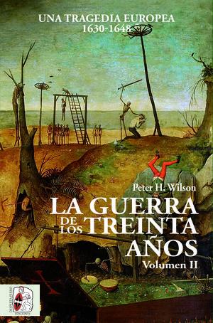LA GUERRA DE LOS TREINTA AÑOS (VOL.II)